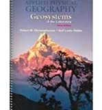 Applied Physical Geography : Geosystems in the Laboratory, Christopherson, Robert W. and Hobbs, Gail Lewis, 0130113247
