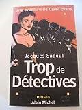 Une aventure de Carol Evans : Trop de détectives