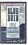 img - for Blue Ruin: A Novel of the 1919 World Series book / textbook / text book