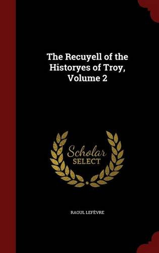 Download The Recuyell of the Historyes of Troy, Volume 2 pdf