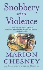 Snobbery With Violence (An Edwardian Murder Mystery)