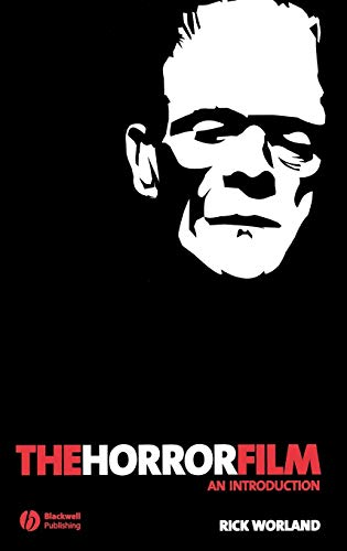 The Horror Film: An Introduction (New Approaches to Film Genre)