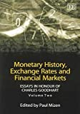 Monetary History, Exchange Rates and Financial Markets Vol. 2 : Essays in Honour of Charles Goodhart, , 1843768429