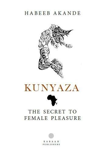 Kunyaza  The Secret To Female Pleasure