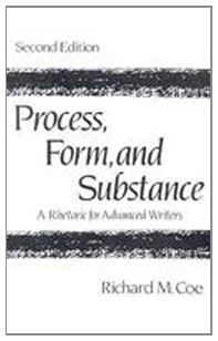 Process, Form, and Substance: A Rhetoric for Advanced Writers (2nd Edition)