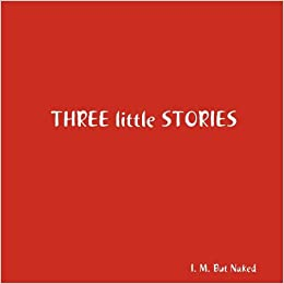 Three little Stories