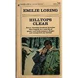 Hilltops Clear, Emilie Baker Loring, 0553137573