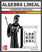 Algebra lineal y geometria cartesiana/ Linear Algebra and Analytic Geometry