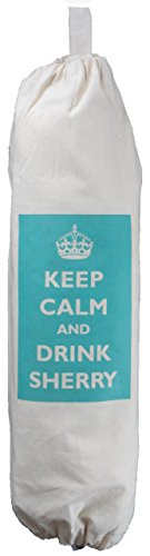 The Cotton Bag Store Ltd Keep Calm And Drink Sherry Carrier Bag Holder Natural Cotton Plastic Bag Storage Cream