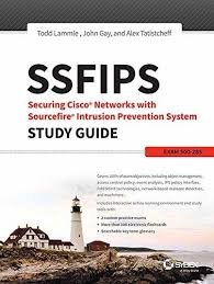 (SSFIPS Securing Cisco Networks with Sourcefire Intrusion Prevention System Study Guide: Exam 500-285 )