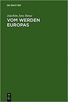 Vom Werden Europas: Der EU Verfassungskonvent - Auftrag, Ansatz, Ergebnisse
