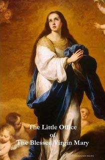 The Little Office of the Blessed Virgin Mary (Hardcover) (The Office Of The Blessed Virgin Mary)