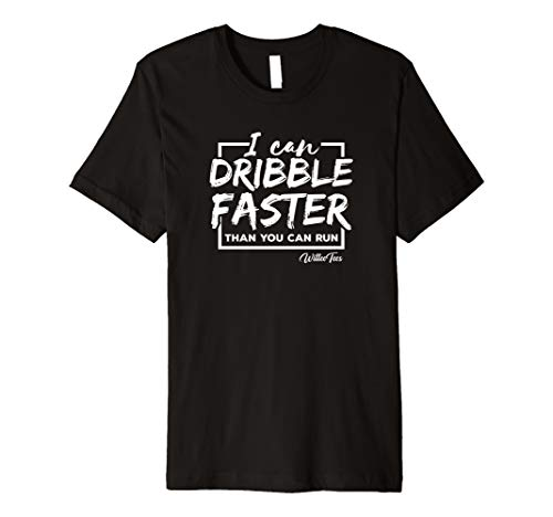 (I Can Dribble Faster Than You Can Run Funny Soccer Tshirt )