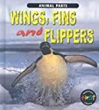 Wings, Fins and Flippers, Elizabeth Miles, 1403400237