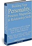 Building Your Personality, Presence, Magnetism, and Relationship Skills, Rick Gettle and Bridget Meyer, 0977811522