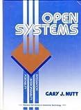Open Systems, Gary J. Nutt, 0136362346