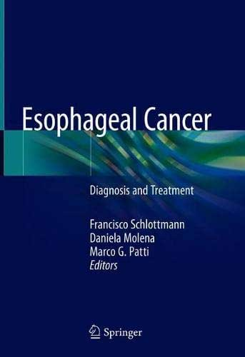 Esophageal Cancer: Diagnosis and Treatment