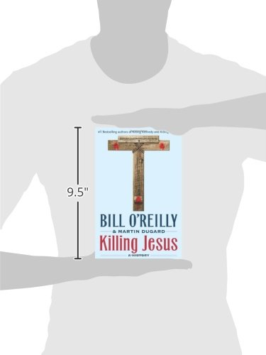 Killing Jesus (Bill O'Reilly's Killing Series)