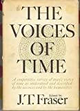 The Voices of Time, , 080760318X