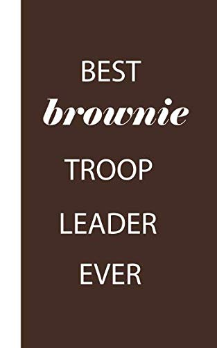 Best Brownie Troop Leader Ever: Pocket Size To Do List Pad Notebook , Girl Scout  Leader Appreciation Gift