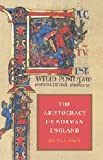The Aristocracy of Norman England, Judith A. Green, 0521335094