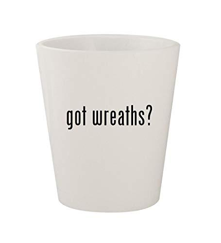 - got wreaths? - Ceramic White 1.5oz Shot Glass