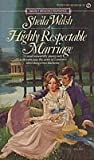 img - for Sheila Walsh 9 Books / A Highly Respectable Marriage * A Golden Songbird * The Pink Parasol * Madalena * Lord Gilmore's Bride * The Sergeant Majors Daughter * The Runaway Bride * The Rose Domino * The Wary Widow book / textbook / text book