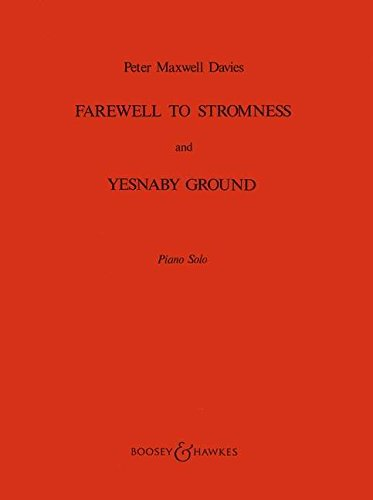 (Boosey and Hawkes Farewell to Stromness and Yesnaby Ground (Piano Solo) BH Piano Series)