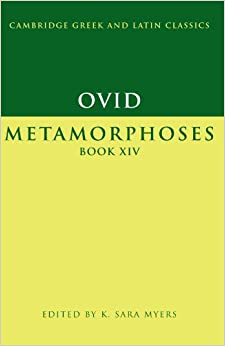 Book Ovid: Metamorphoses Book XIV (Cambridge Greek and Latin Classics)