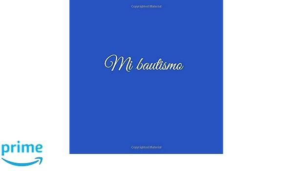 Amazon.com: Mi bautismo ...: Libro De Visitas Mi bautismo para bautizo ideas regalos decoracion accesorios fiesta libro de recuerdos firmas invitados ...