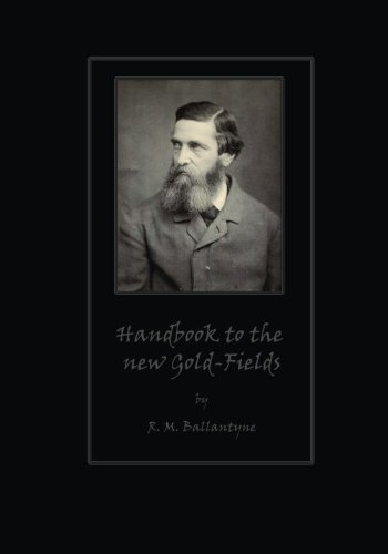 Download Handbook to the new Gold-Fields (Large Print) ebook