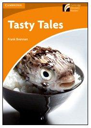 Tasty Tales Level 4 Intermediate American English (Cambridge Discovery Readers)