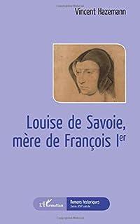 Louise de Savoie, mère de François Ier