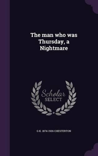 The Man Who Was Thursday, a Nightmare pdf epub