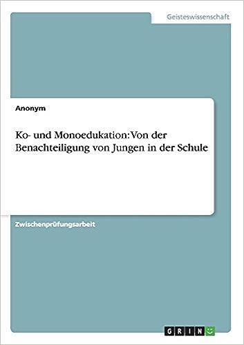 Book Ko- und Monoedukation: Von der Benachteiligung von Jungen in der Schule