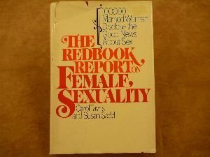 The Redbook Report on Female Sexuality: 100,000 Married Women Disclose the Good News About Sex