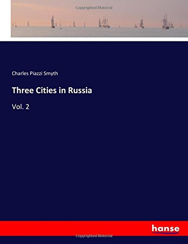 Download Three Cities in Russia: Vol. 2 ebook