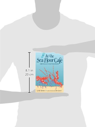 At the Sea Floor Café: Odd Ocean Critter Poems: Leslie Bulion ...