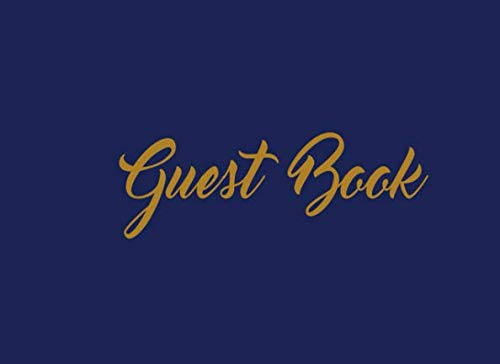 Guest Book: Sign in Book for Baby Shower, Baptism, Anniversary, Birthday Party, Bridal Shower, Wedding, Graduation (Guest Book Blue & Gold)