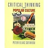 img - for Critical Thinking and Popular Culture: Reading and Writing the American Experience book / textbook / text book