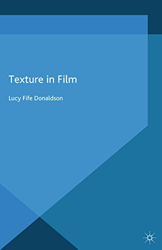Download Texture In Film (Palgrave Close Readings in Film and Television) Pdf