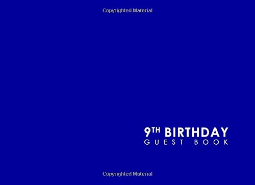 9th Birthday Guest Book: Birthday Guest Book Blank, Guest Book Visitors, Congratulations Guest Book, Guest Sign In Paper, Minimalist Blue Cover (Volume 16) ebook