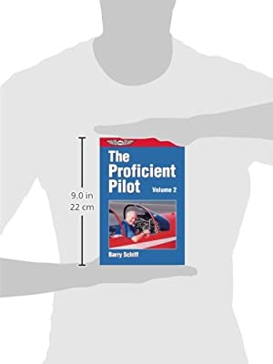 The Proficient Pilot, Volume 2 (General Aviation Reading series)