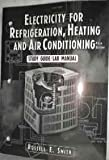 Electricity for Refrigeration, Heating and A/C, Smith, Richard G., 0827376553