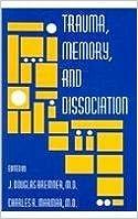 Trauma, Memory, And Dissociation (Progress in Psychiatry) (2002-12-09)