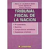 img - for Tribunal Fiscal de La Nacion (Spanish Edition) book / textbook / text book