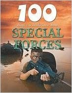 100 Things You Should Know about Special Forces (100 Things You Should Know About... (Mason Crest))