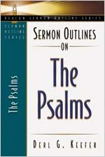 Download Sermon Outlines on the Psalms (Beacon Sermon Outline Series) pdf epub