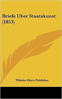 Book Briefe Uber Staatskunst (1853)