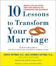 Ten Lessons to Transform Your Marriage [Audiobook, Unabridged] Publisher: Random House Audio; Abridged edition